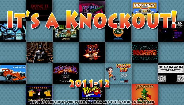 It's a Knockout 2011/12 (photo taken from Amiga.org)