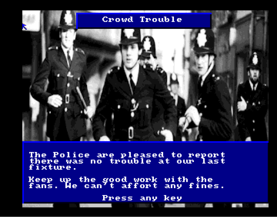Crowd trouble? The Police is there to serve and protect. (screenshot taken from A screenshot for the upcoming game: 1980's Football Manager (picture taken from http://amosgames.weebly.com/slideshow.html))